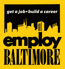 Employ Baltimore Get a Job Build a Career logo